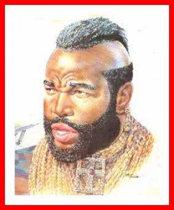 Portrait of Mr. T pitying a fool.
